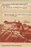 Obálka knihy Kladské dějepisectví v Polsku po druhé světové válce