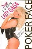 Život pro slávu Lady GaGa - Poker Face - obálka