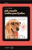 Jak naučit svého psa fyziku - obálka