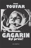 Gagarin.  Byl první? - obálka