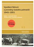 Vys&#237;dlen&#237; Nmc a promny esk&#233;ho pohrani&#237; 1945-1951, 1. svazek II. d&#237;lu - oblka