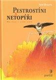 Pestrostíni a netopýři (Můj život v jiném světě) - obálka
