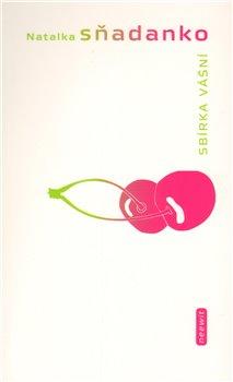 Obálka titulu Sbírka vášní aneb Dobrodružství mladé Ukrajinky