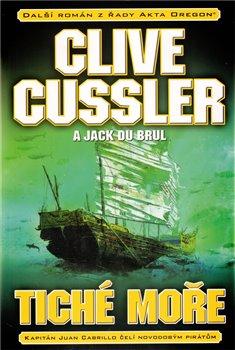 Tiché moře - Jack Du Brul, Clive Cussler