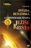 Hvězda betlémská a chronologie života Ježíše Krista - obálka