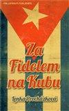 Za Fidelem na Kubu - obálka