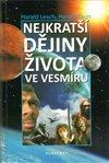Obálka knihy Nejkratší dějiny  života ve vesmíru