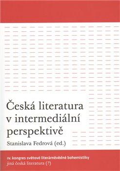 Obálka titulu Česká literatura v intermediální perspektivě