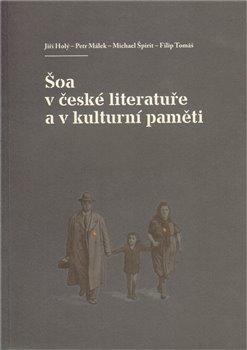 Obálka titulu Šoa v české literatuře a v kulturní paměti