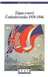 Zápas o nové Československo 1939-1946 - obálka