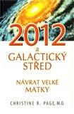 2012 a galaktický střed (Návrat velké matky) - obálka