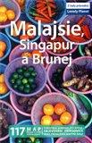 Malajsie, Singapur, Brunej - Lonely Planet - obálka