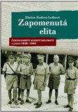 Zapomenutá elita (Českoslovenští  vojenští diplomaté  v letech 1938–1939) - obálka