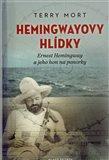 Hemingwayovy hlídky (Ernest Hemingway a jeho  hon na ponorky) - obálka
