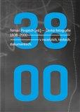 Česká fotografie 1938-2000 (v recenzích, textech, dokumentech.) - obálka
