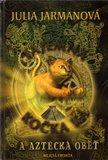 Tajemná kočka Ka  a aztécká oběť - obálka