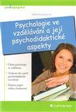 Psychologie ve vzdělávání a její psychodidaktické aspekty - obálka