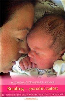 Obálka titulu Bonding - porodní radost