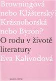 O rodu v životě literatury (Browningová nebo Klášterský? Krásnohorská nebo Byron?) - obálka