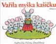 Vařila myška kašičku - obálka