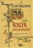 Roslyn, potulná pěvkyně - obálka