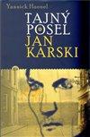 Obálka knihy Tajný posel Jan Karski