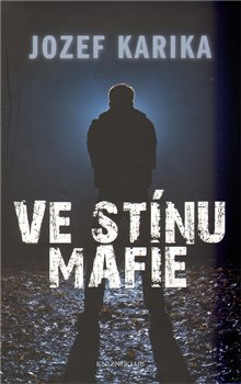 Obálka titulu Ve stínu mafie