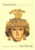 Zrození státu Prvotní civilizace Starého světa - obálka