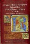 Obálka knihy Soupis sbírky rukopisů bývalého Františkova muzea v Brně