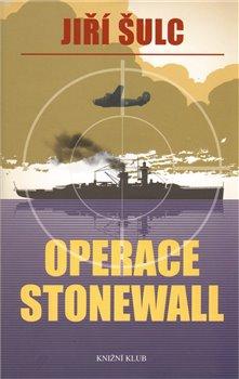 Obálka titulu Operace Stonewall