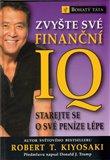 Zvyšte své finanční IQ (Starejte se o své peníze lépe) - obálka