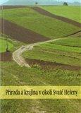 Příroda a krajina v okolí Svaté Heleny - obálka