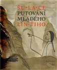 Putov&#225;n&#237; mlad&#233;ho Lin-iho - oblka