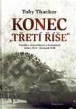 Konec 'Třetí říše' (Porážka, denacifikace  a Norinberk  leden 1944 – listopad 1946) - obálka