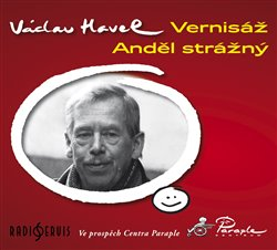 Vernisáž / Anděl strážný, CD - Václav Havel