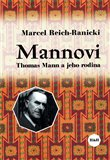 Mannovi. Thomas Mann a jeho rodina - oblka