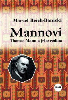 Obálka titulu Mannovi. Thomas Mann a jeho rodina