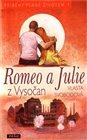 Romeo a Julie z Vysočan