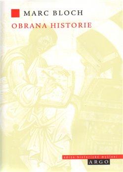 Obálka titulu Obrana historie aneb historik a jeho řemeslo