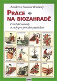 Pr&#225;ce na biozahrad - oblka