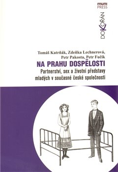 Na prahu dospělosti - Tomáš Katrňák, kol.