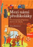 Mezi n&#225;mi pedkol&#225;ky - oblka