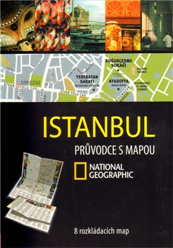 Istanbul. Průvodce s mapou National Geographic