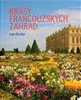 Krásy francouzských zahrad - obálka