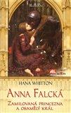 Anna Falcká (Zamilovaná princezna a osamělý král) - obálka