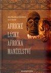 Obálka knihy Africké lásky, africká manželství