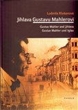 Jihlava Gustavu Mahlerovi - obálka