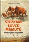 Obálka knihy Stezkami lovců mamutů