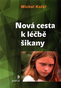 Obálka titulu Nová cesta k léčbě šikany
