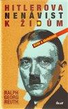Hitlerova nenávist k Židům (Klišé a skutečnost) - obálka